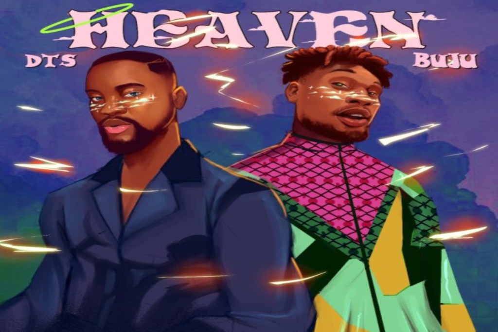 DTS – Heaven (Remix) ft. Buju