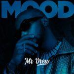 Mr Drew – Mood