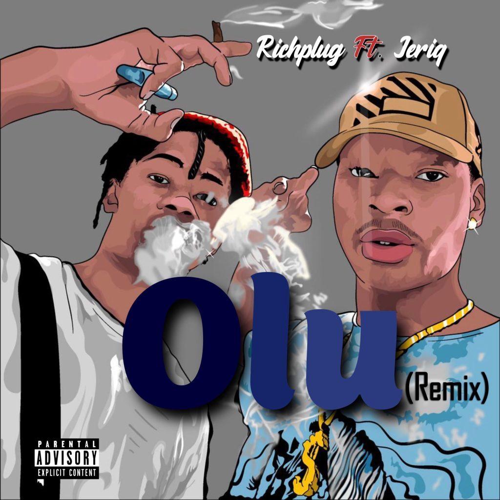 Richplug – Olu (Remix) ft. JeriQ
