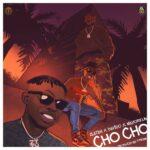 Zlatan – Cho Cho ft Davido, Mayorkun