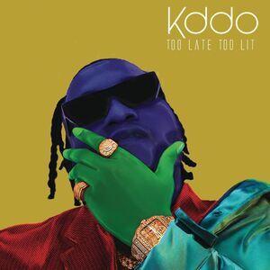 KDDO - Too Late Too Lit EP (Album)