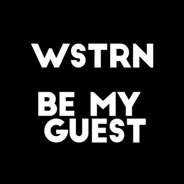 WSTRN – Be My Guest Ft Fireboy DML