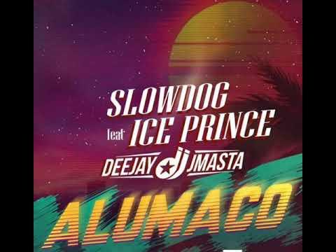 SlowDog – Alumaco Ft. Ice Prince, Deejay J Masta